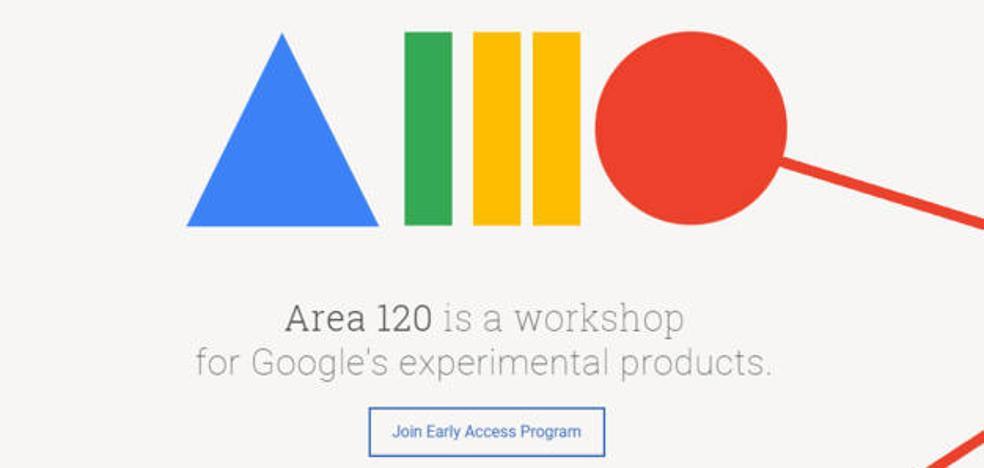¿Qué es la misteriosa división 'Área 120' de Google?