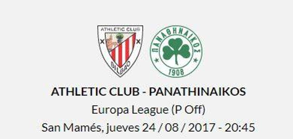Athletic Club vs. Panathinaikos. Horario y televisión. Previa de la vuelta de la Europa League, en directo gratis online