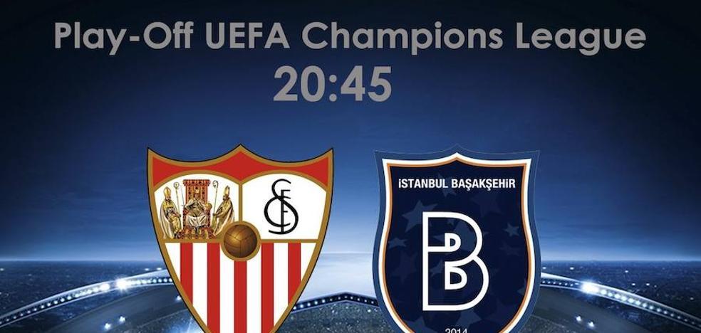 Directo | Sevilla CF vs. Estambul Basaksehir. Horario y televisión. Previa Champions League. Ver online