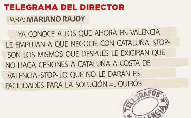 Telegrama para Mariano Rajoy