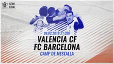 Semifinal de Copa del Rey en Mestalla: todos los precios para abonados y público general
