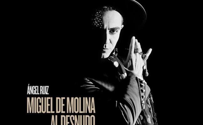 'Miguel de Molina al desnudo'