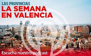 Conflictos políticos y crímenes: las noticias de las que se ha hablado esta semana en Valencia