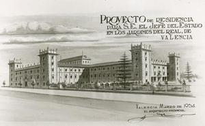 El palacio que Valencia iba a construir para Franco