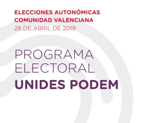 El programa electoral de Podemos en las elecciones autonómicas de 2019 en Valencia: sus 849 medidas
