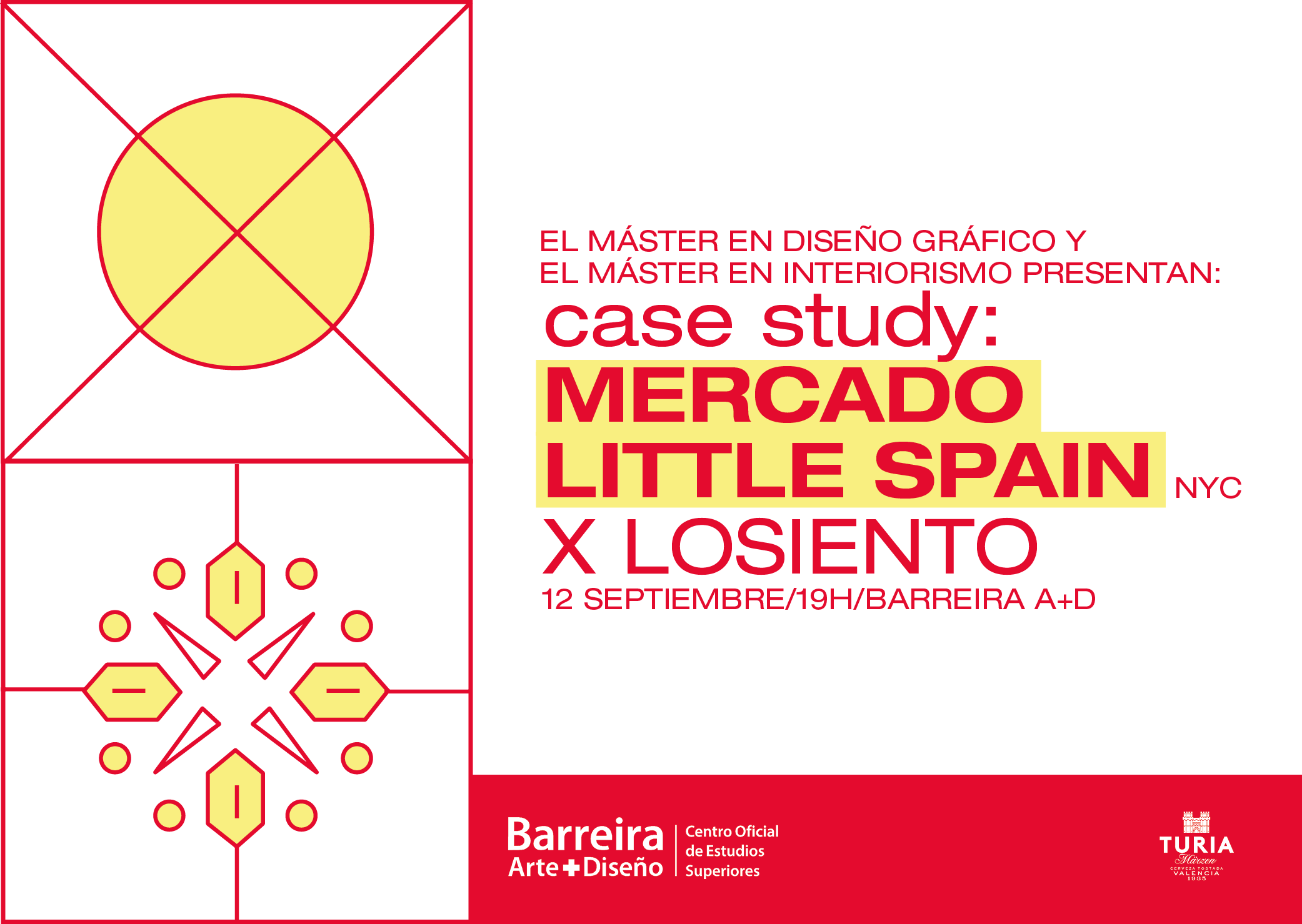 Lo Siento Studio y el Mercado Little Spain de NY en la presentación del Máster en Diseño Gráfico y el Máster de Interiorismo de Barreira A+D
