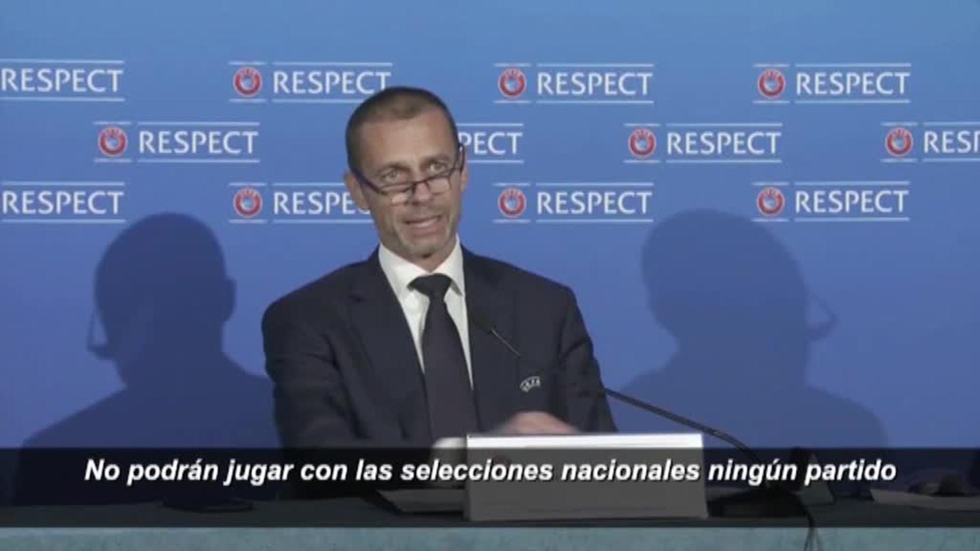 La UEFA anuncia que los jugadores que disputen la Superliga no podrán competir en Eurocopas y Mundiales